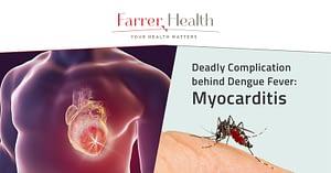 myocarditis, deadly complication behind dengue fever